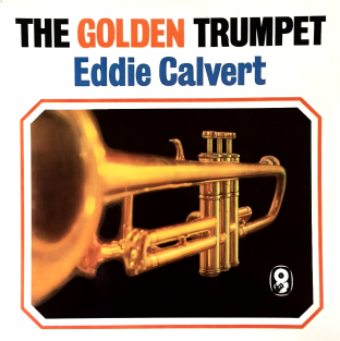 Eddie Calvert ‎- The Golden Trumpet (LP) (VG+/VG+)